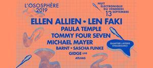 image - Ososphère 2019 : Len Faki + Ellen Allien + Paula Temple + ...