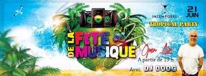 image - Fête de la Musique Tropical Party Open Air