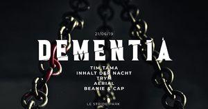image - Dementia avec Tim Tama + Inhalt Der Nacht + Trym