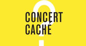 Concert caché