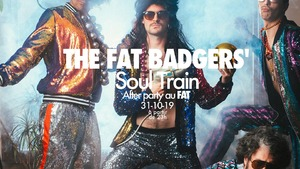 The Fat Badgers' SoulTrain - AFTER