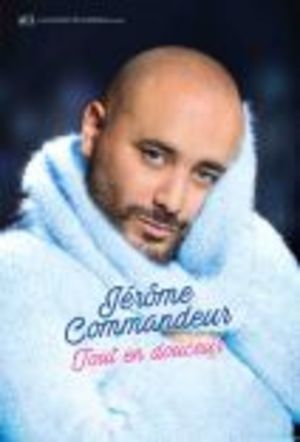 """Jérôme Commandeur """"Tout en douceur"""" - Strasbourg"""