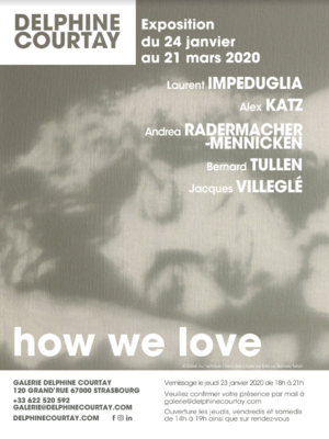 Vernissage : How we love
