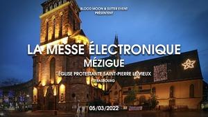 La Messe Électronique - Mézigue