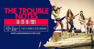 The Trouble Notes + Lorena Zarranz