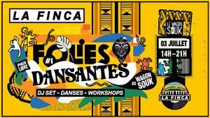 La Finca présente Folies Dansantes #1 - Le jour