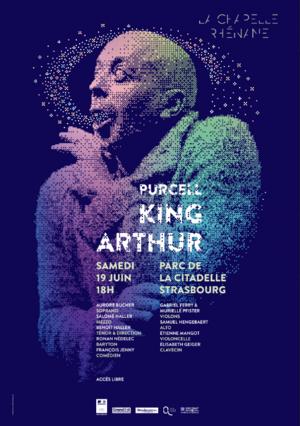 La Chapelle Rhénane - King Arthur de Purcell