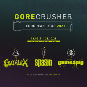 GORECRUSHER EUROPEAN TOUR 2021