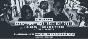 LEBANON HANOVER + SELOFAN + ISOLATED YOUTH + OBERST PANIZZA