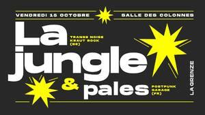 La Jungle + Pales