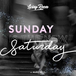 SUNDAY is the NEW SATURDAY