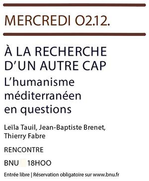 À LA RECHERCHE D'UN NOUVEAU CAP. L'HUMANISME MÉDITERRANÉEN EN QUESTION