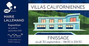 FINISSAGE EXPOSITION VILLAS CALIFORNIENNE de Marie Lallemand