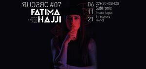Subtronic/Obscur 007/Fatima Hajji