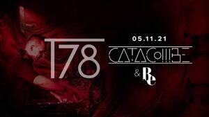 Be & Catacombe present T78