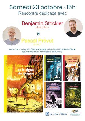 Rencontre dédicace avec Benjamin Strickler et Pascal Prévot